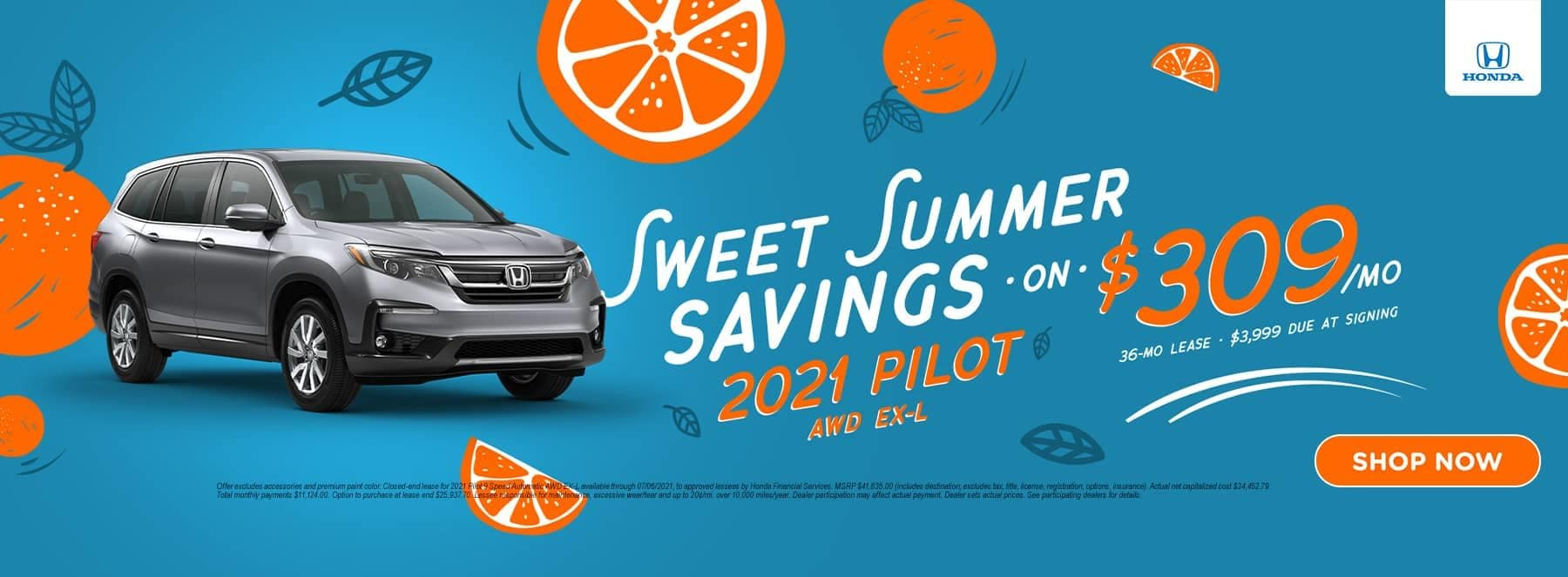 Sweet Summer Savings 2021 Pilot AWD EX-L