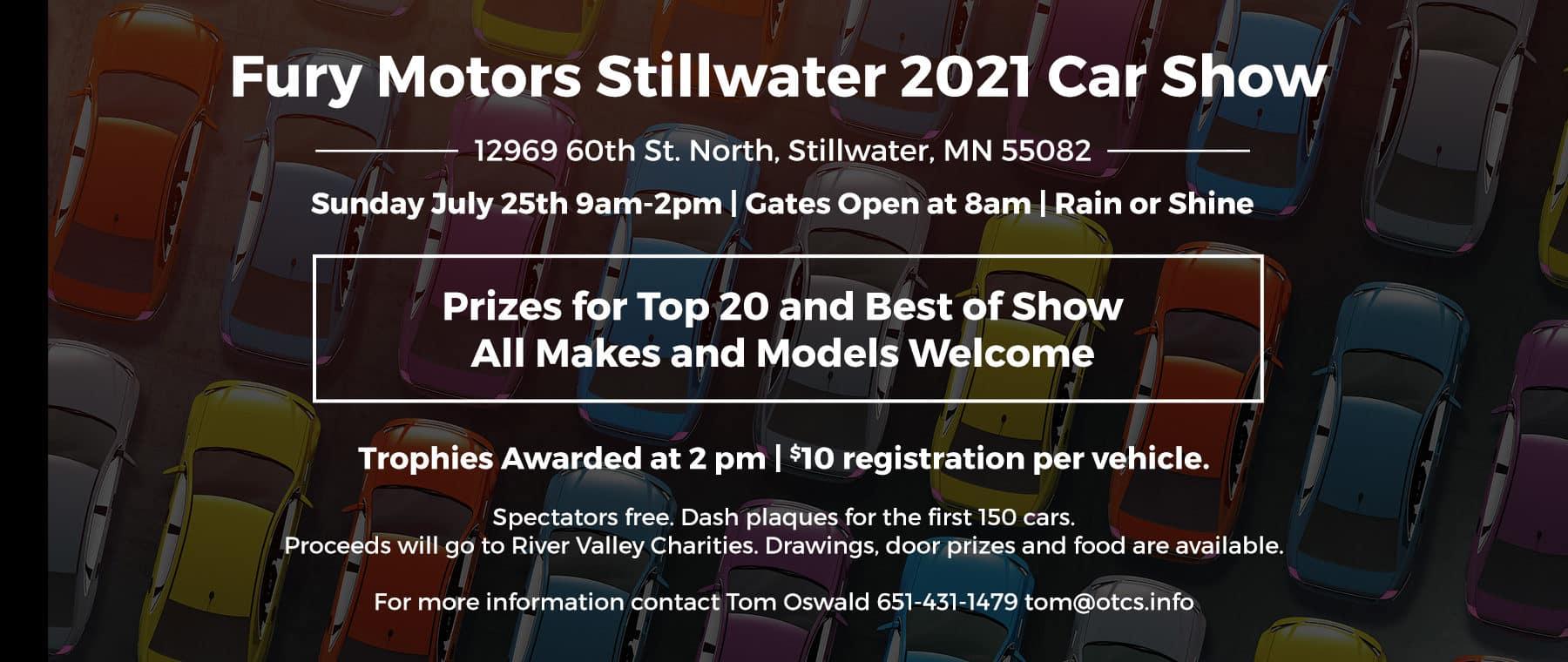 Fury Motors Stillwater 2021 Car Show | 12969 60th St. North, Stillwater, MN 55082