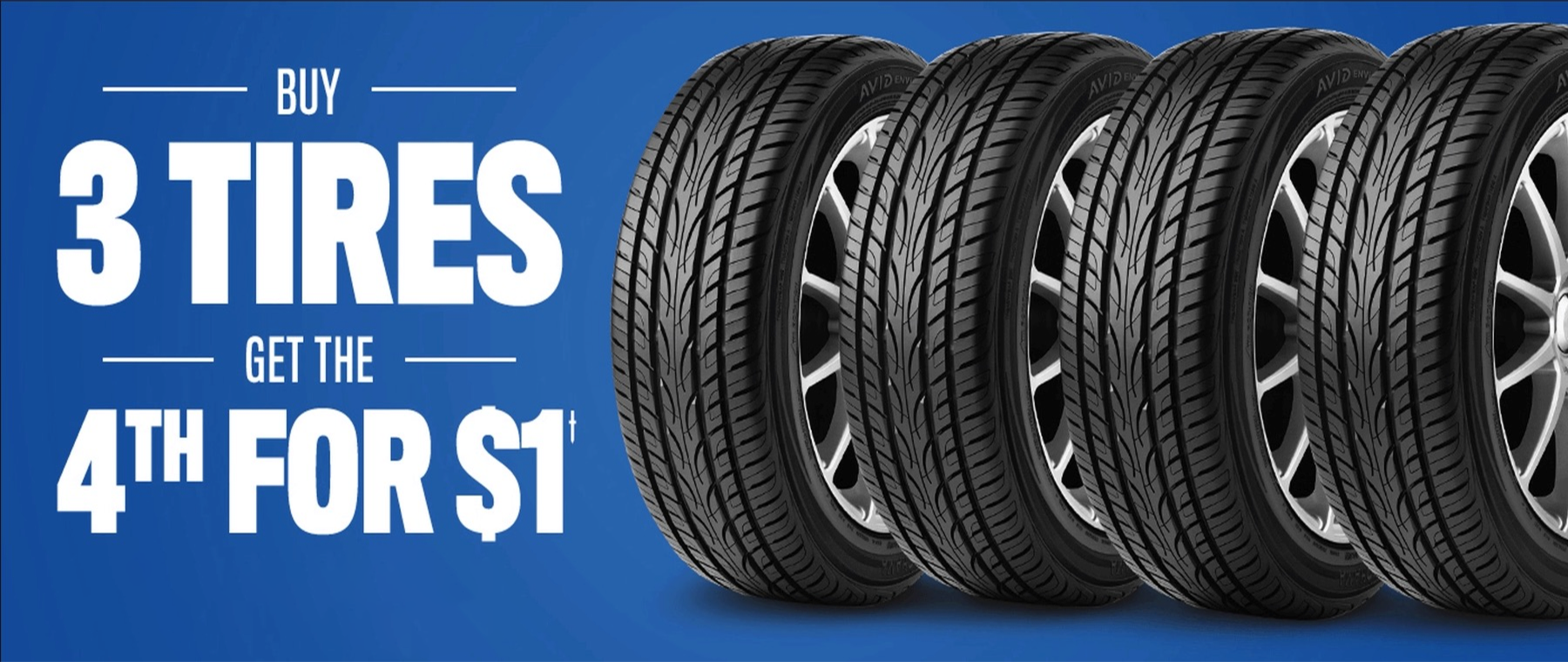 Buy 3 Tires Get 4th For $1.00
