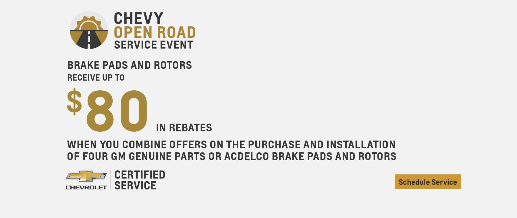 Chevy Open Road Service Event Brake Pads and Rotor