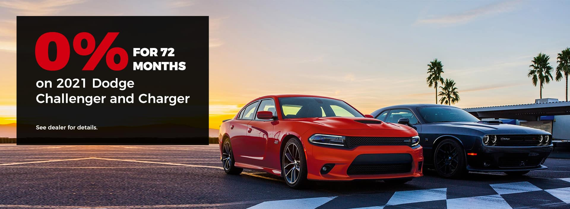 0% for 72 months on 2021 Dodge Challenger and Charger