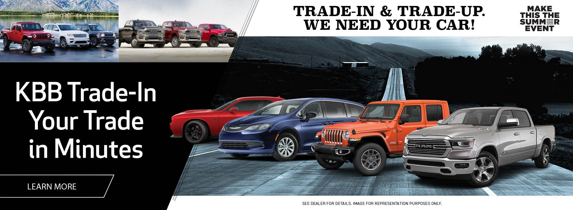 Trade-In & Trade-Up. We Need Your Car!
