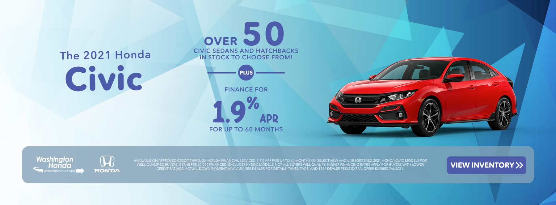 The 2021 Honda Civic Over 50 Civic Sedans & Hatchbacks In Stock to Choose From PLUS Finance for 1.9% APR for up to 60 Months